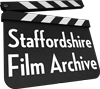 Staffordshire Film Archive