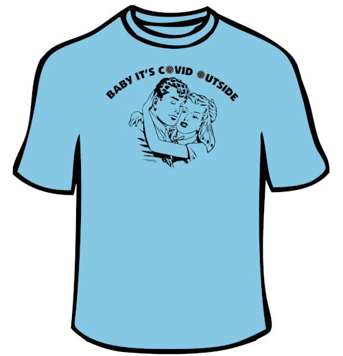 Baby It's Covid Outside Retro T-Shirt