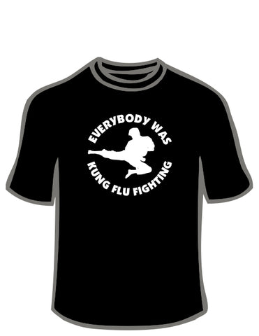 Kung Flu Fighting T-Shirt