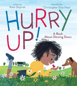 Hurry Up!: A Book About Slowing Down Hardcover