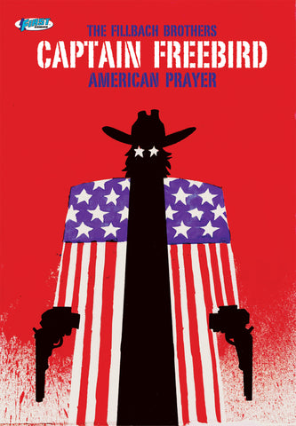 CAPTAIN FREEBIRD: AMERICAN PRAYER