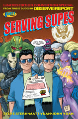 SERVING SUPES Limited Edition Convention Special