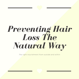 Preventing Hair loss the Natural Way