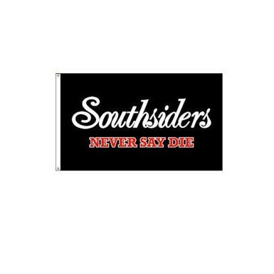 Southsiders NEVER SAY DIE Flag Script 6' x 3'