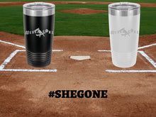 Load image into Gallery viewer, 20oz - #SHEGONE Hitting Tumbler