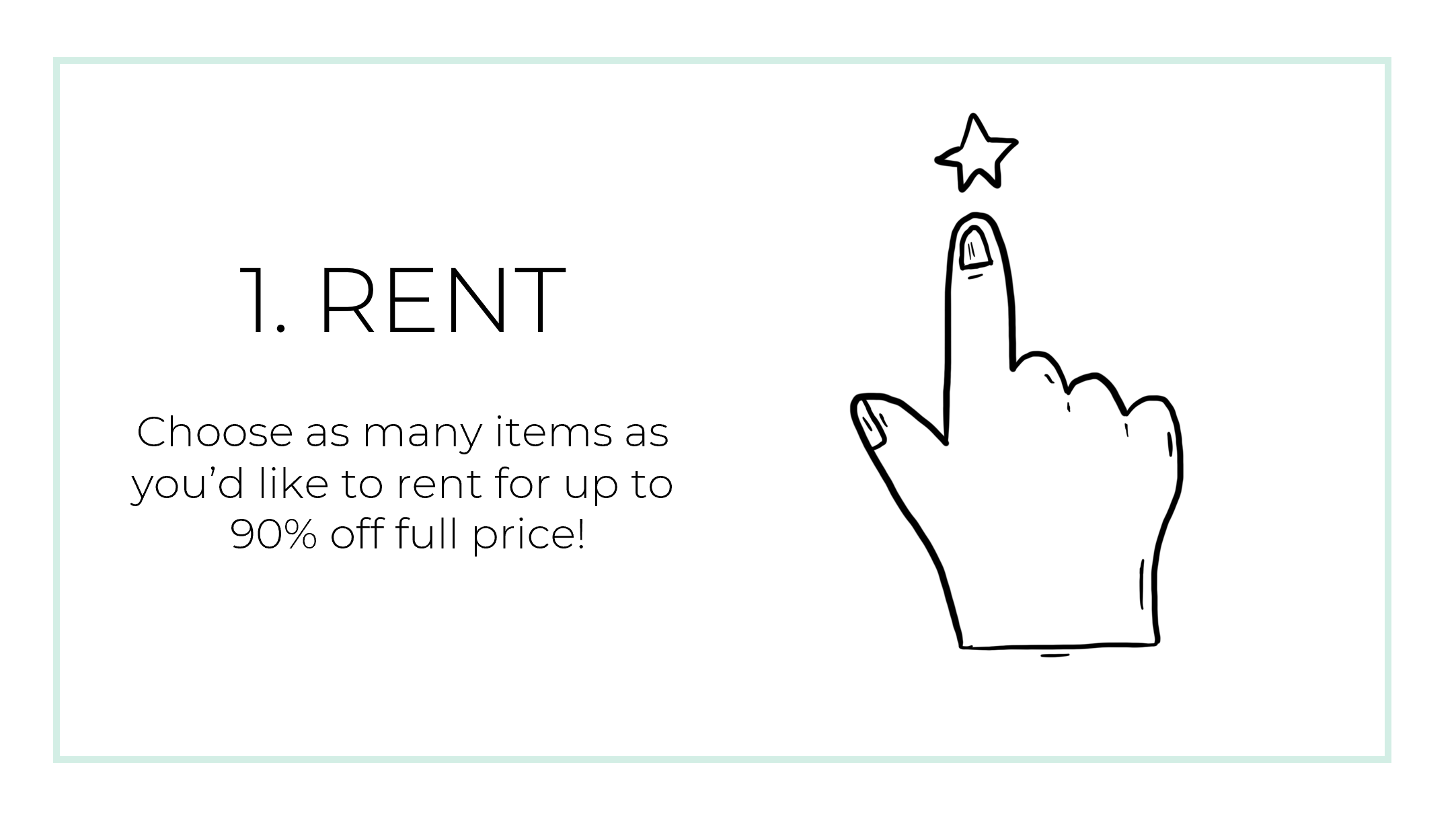 Choose as many items as you'd like to rent for up to 90% off full price!