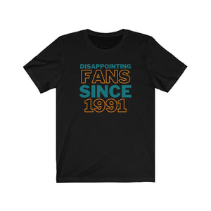 Disappointing Fans Since 1991 Shirt (San Jose Hockey)