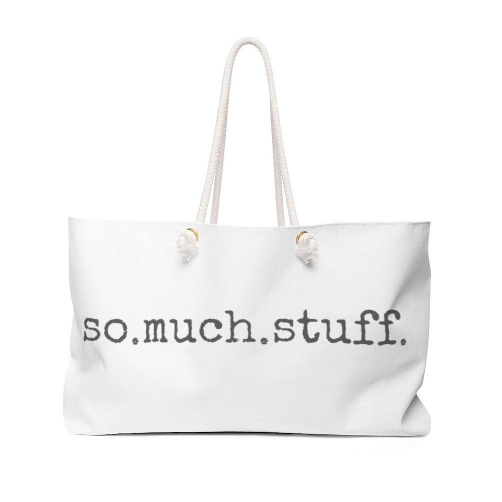 White tote bag with So.Much.Stuff. written in gray colored text