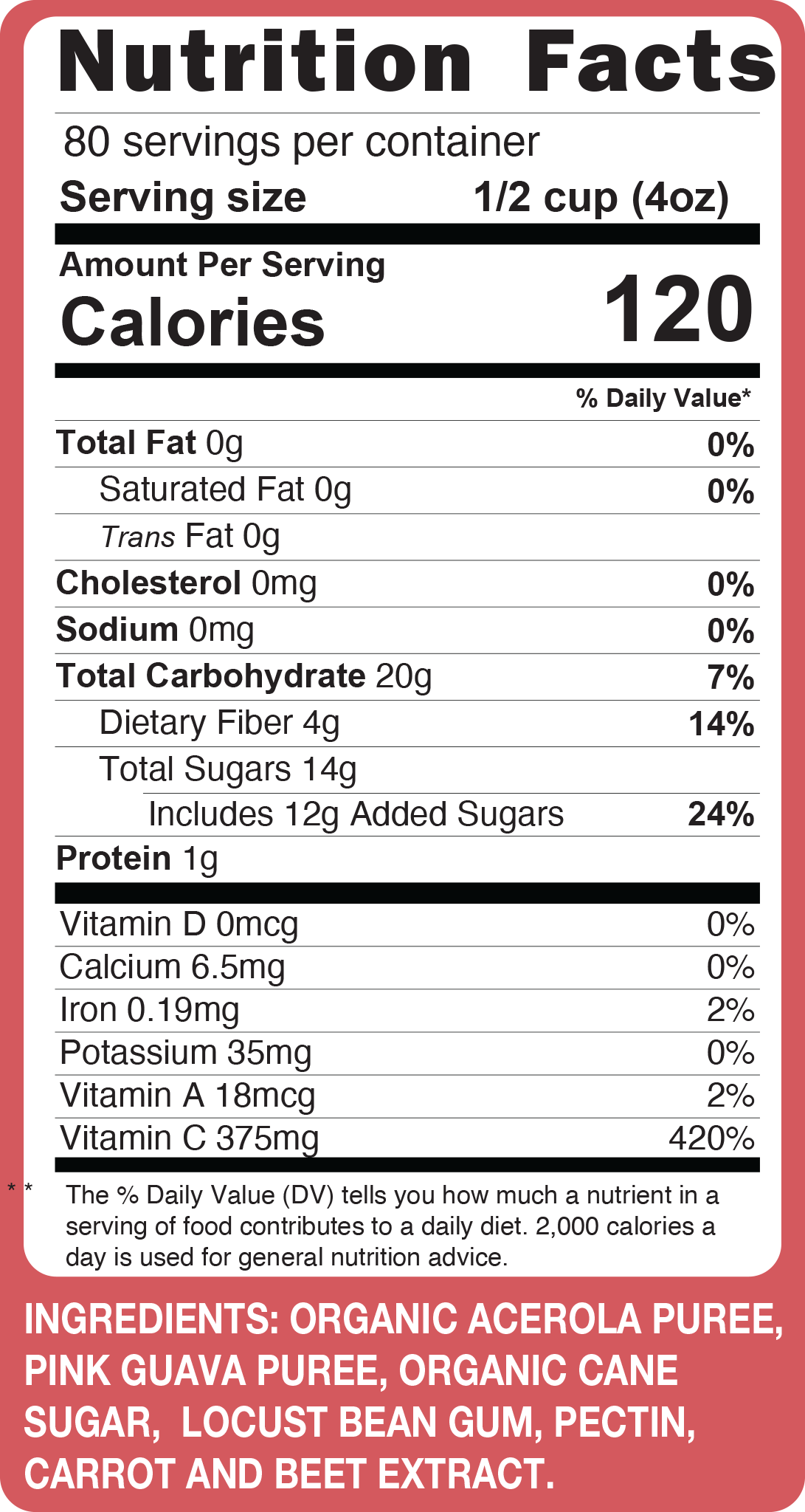 Acerola Pink Guava Sorbet - 2.5 Gal Tub Nutritional Facts