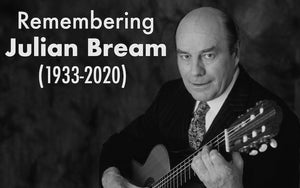 Remembering Julian Bream (1933-2020)