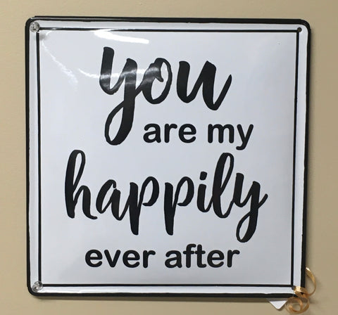 """Happily Ever After"" Sign"