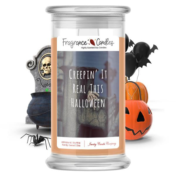 Creepin' real this halloween Fragrance Candle