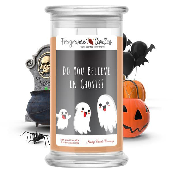 Do you believe in ghosts? Fragrance Candle