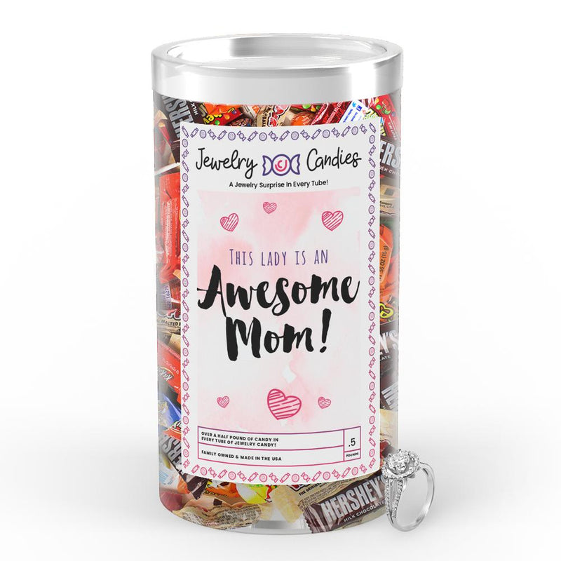 This Lady is an Awesome Mom Jewelry Candy