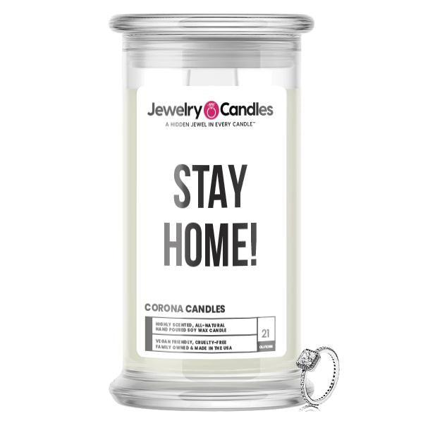 STAY HOME! Jewelry Candle