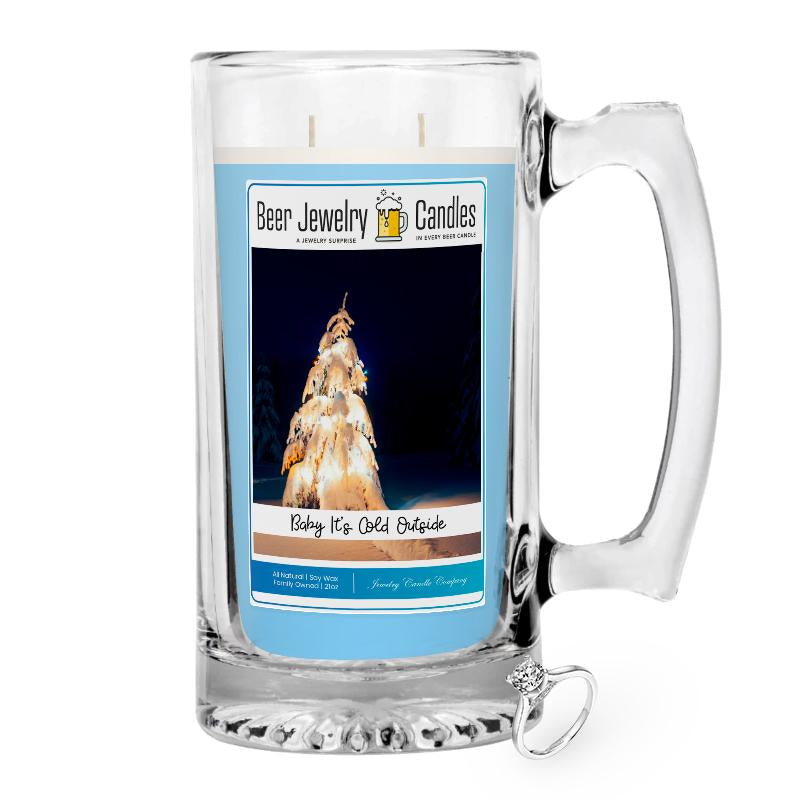Baby It's Cold Outside Jewelry Beer Candle