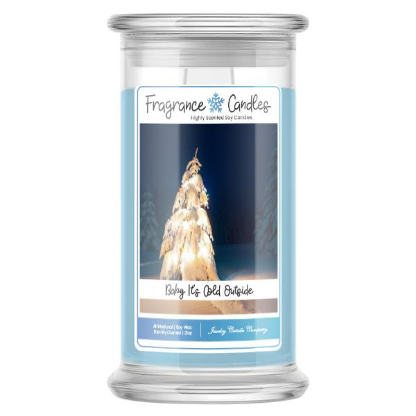 Baby It's Cold Outside Fragrance Candle