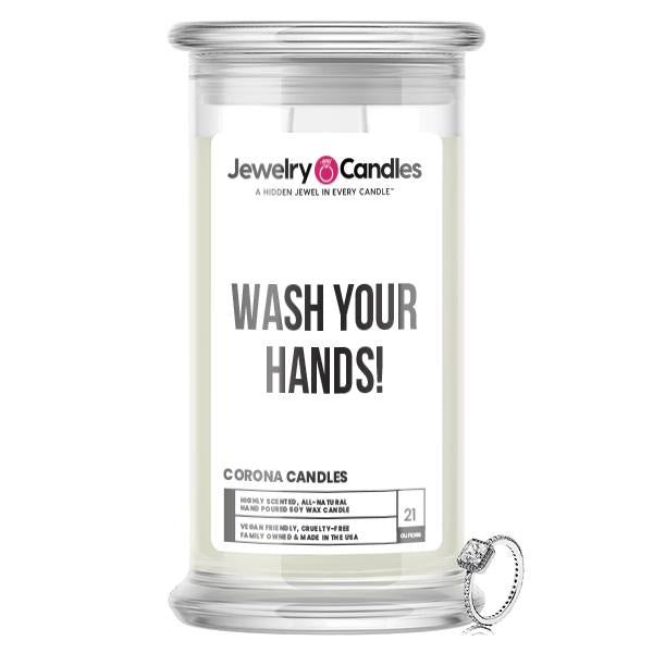 WASH YOUR HANDS! Jewelry Candle