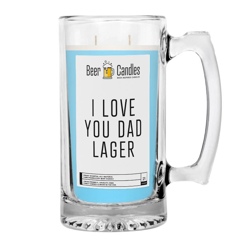I Love You Dad Lager Beer Candle
