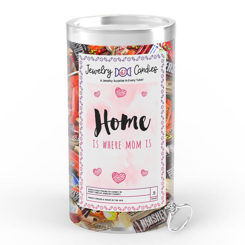 Home is where Mom Is Jewelry Candy