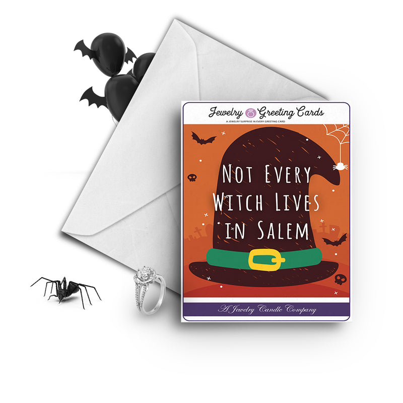 Not every witch lives in salem Jewelry Greetings Card