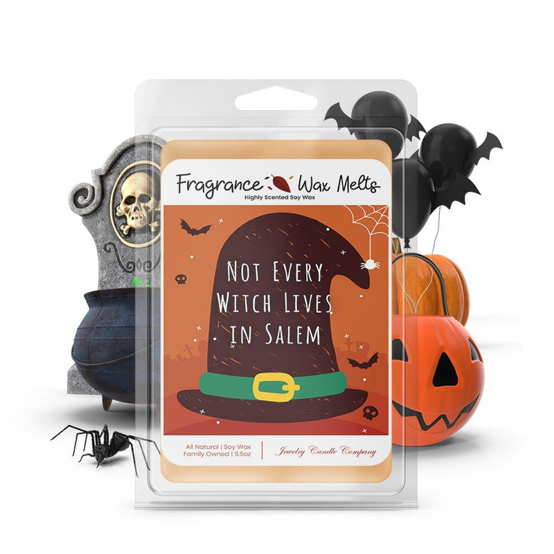 Not every witch lives in salem Fragrance Wax Melts