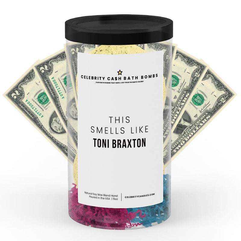 This Smells Like Toni Braxton Celebrity Cash Bath Bombs