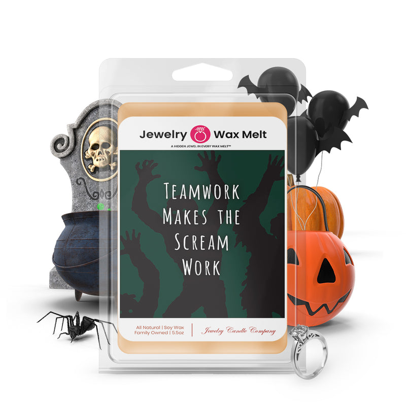 Teamwork makes the scream work Jewelry Wax Melts