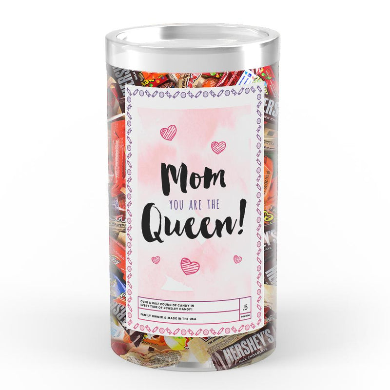 Mom You are the Queen Candy