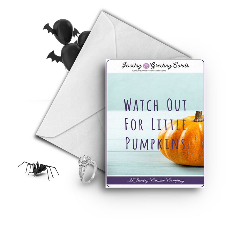 Witch out for little pumpkins Jewelry Greetings Card