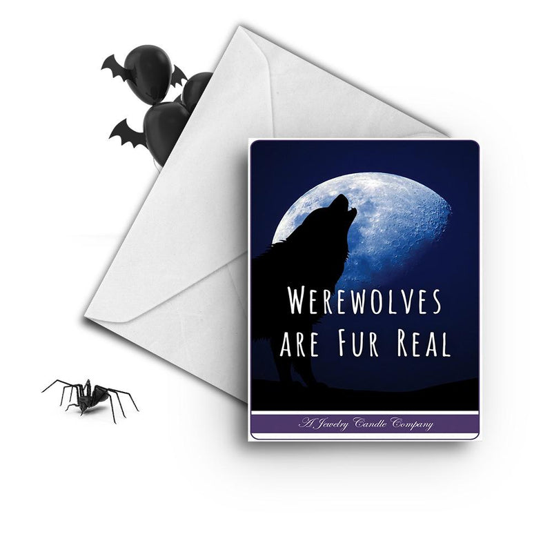 Werewolves are fur real Greetings Card