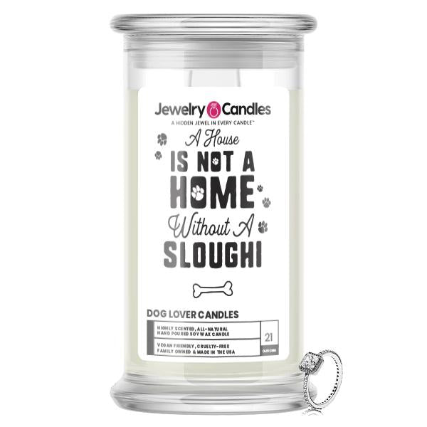 A house is not a home without a Sloughi Dog Jewelry Candle