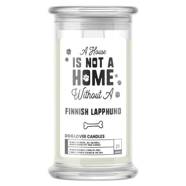 A house is not a home without a Finnish Lapphund Dog Candle