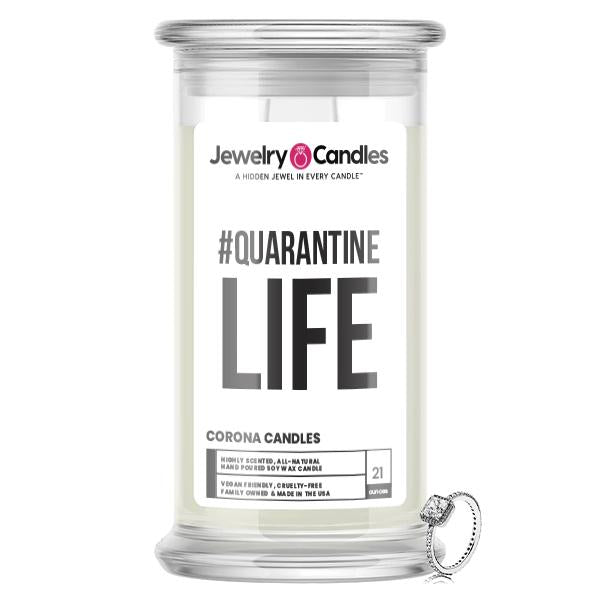 Quarantine Life Jewelry Candle