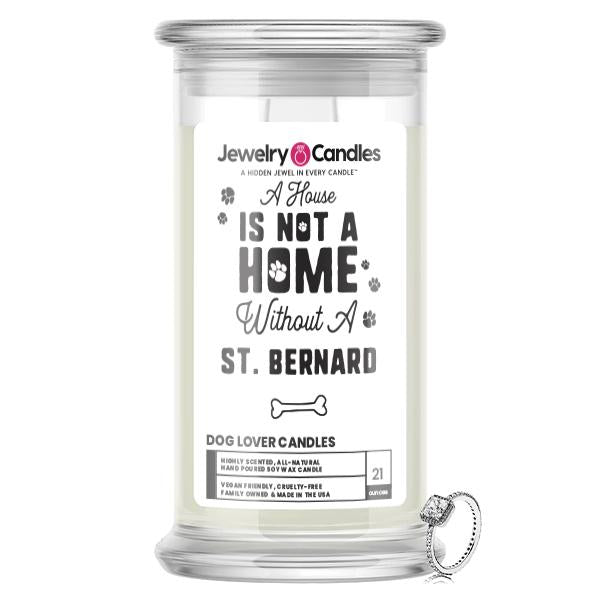A house is not a home without a  St. Bernard Dog Jewelry Candle