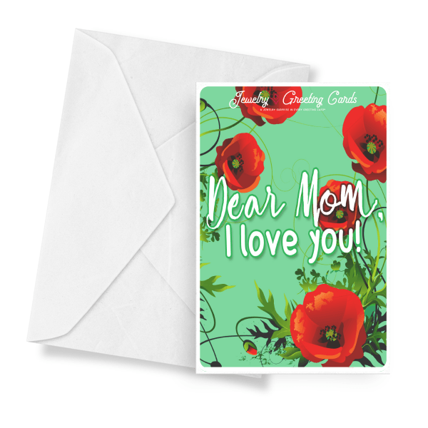 Dear Mom, I Love You! | Mother's Day Jewelry Greeting Cards®-Jewelry Greeting Cards-The Official Website of Jewelry Candles - Find Jewelry In Candles!