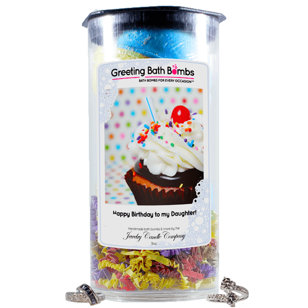 Happy Birthday To My Daughter | Greeting Bath Bombs®-Jewelry Bath Bombs-The Official Website of Jewelry Candles - Find Jewelry In Candles!