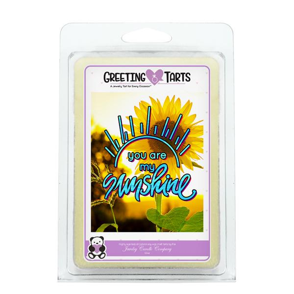 You Are My Sunshine | Greeting Tart-Greeting Tarts-The Official Website of Jewelry Candles - Find Jewelry In Candles!