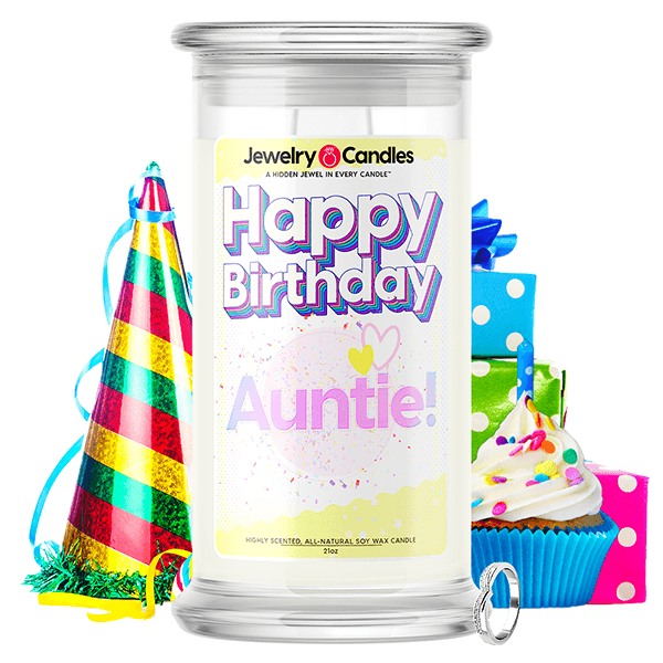 Happy Birthday Auntie! Happy Birthday Jewelry Candle