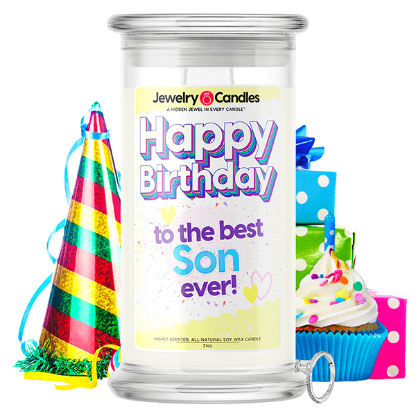 Happy Birthday to the Best Son Ever! Happy Birthday Jewelry Candle