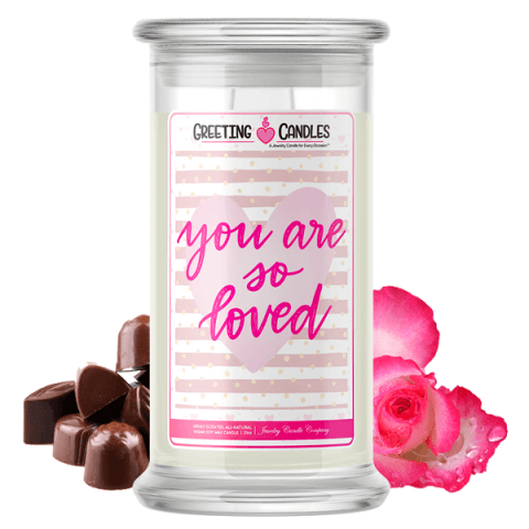 You Are So Loved Jewelry Candle
