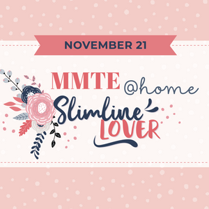 Mega Make & Take @home Kit for November 21st - Slimline Lover