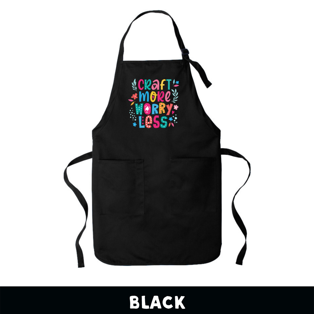 Black - Apron - Craft More Worry Less