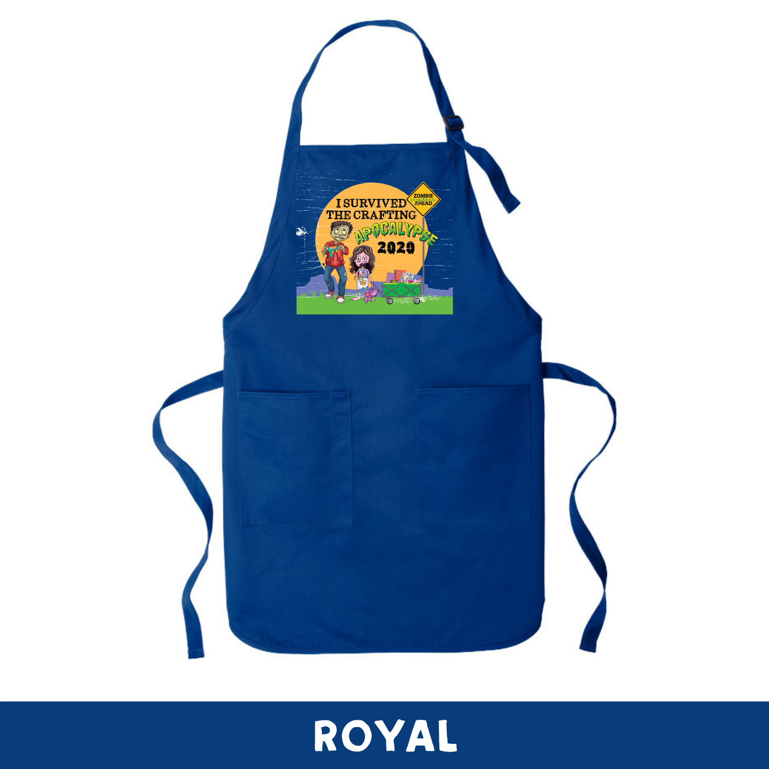 Royal - Apron - I Survived The 2020 Crafting Apocalypse