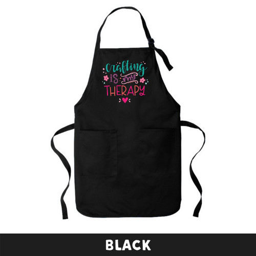Black - Apron - Crafting Is My Therapy