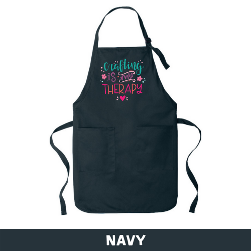 Navy - Apron - Crafting Is My Therapy