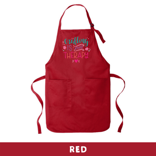 Red - Apron - Crafting Is My Therapy