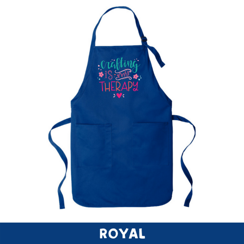 Royal - Apron - Crafting Is My Therapy