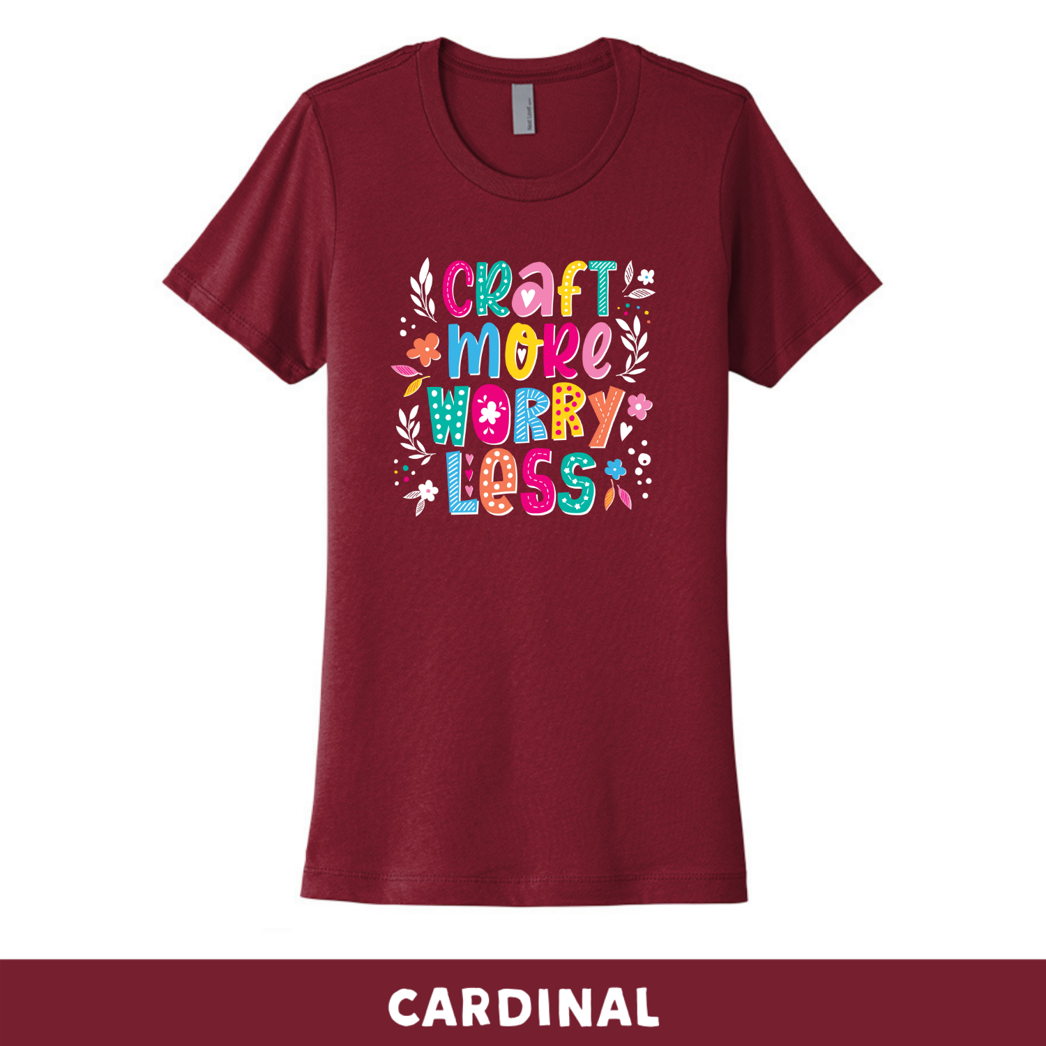 Cardinal - Crew Neck Boyfriend Tee - Craft More Worry Less