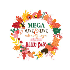 *SOLD OUT* Mega Make & Take @home Kit for October 18th - Hello Fall
